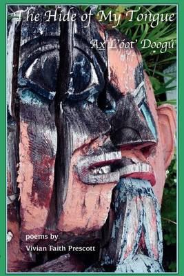 The Hide of My Tongue: Ax l'�ot' Doog� (Paperback)