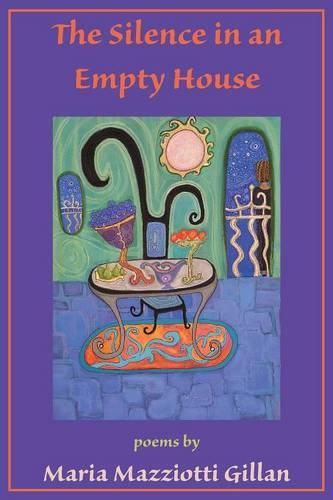 The Silence in an Empty House (Paperback)