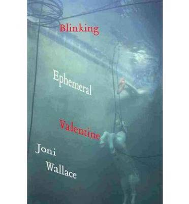 Blinking Ephemeral Valentine (Paperback)