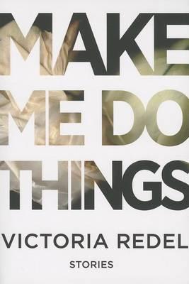 Make Me Do Things (Paperback)