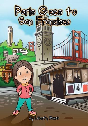 Paris Goes to San Francisco (Paperback)