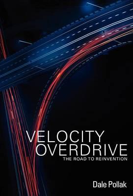 Velocity Overdrive (Hardback)