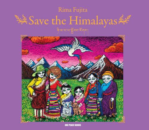 Save the Himalayas (Hardback)