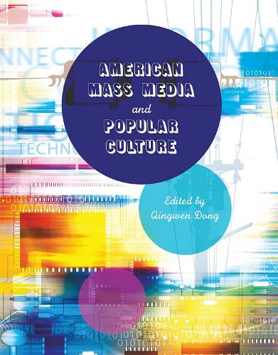 American Mass Media and Popular Culture (Paperback)