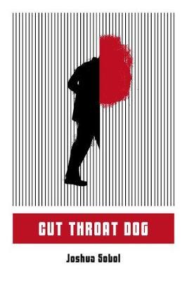 Cut Throat Dog (Paperback)