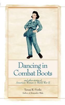 Dancing in Combat Boots (Paperback)