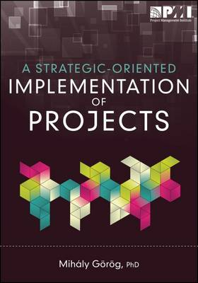 Strategic-Oriented Implementation of Projects (Paperback)