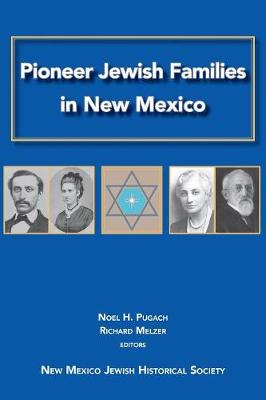 Pioneer Jewish Families in New Mexico (Paperback)