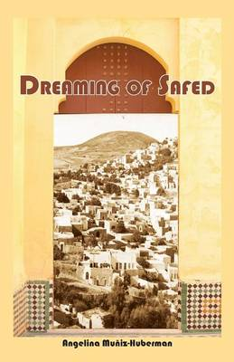 Dreaming of Safed (Paperback)