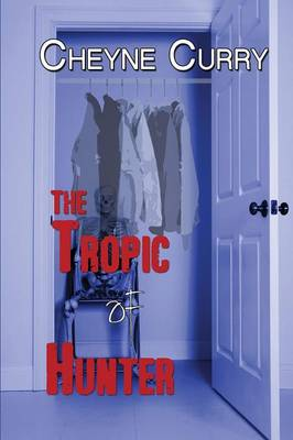 The Tropic of Hunter (Paperback)