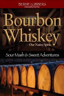 Bourbon Whiskey (Paperback)