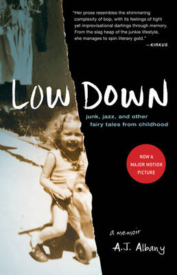 Low Down: Junk, Jazz, and Other Fairy Tales from Childhood (Paperback)