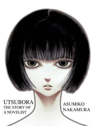 Utsubora: The Story of a Novelist (Paperback)