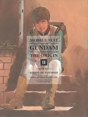 Mobile Suit Gundam: The Origin 2: Garma (Hardback)