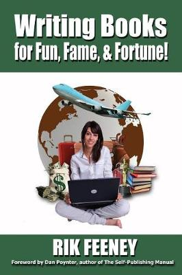 Writing Books for Fun, Fame & Fortune (Paperback)