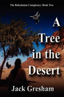 A Tree in the Desert (Paperback)