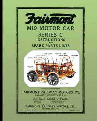 Fairmont M19 Motor Car Series C: Instructions and Spare Parts Lists (Paperback)