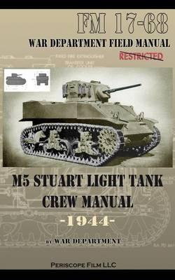M5 Stuart Light Tank Crew Manual (Paperback)