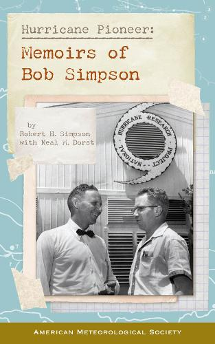 Hurricane Pioneer: Memoirs of Bob Simpson (Paperback)