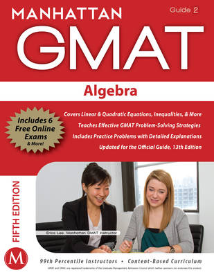 Algebra GMAT Strategy Guide - Manhattan GMAT Strategy Guides 2 (Paperback)