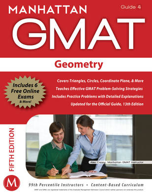 Geometry GMAT Strategy Guide - Manhattan GMAT Strategy Guides 4 (Paperback)