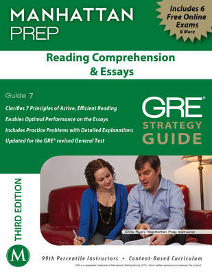 Reading Comprehension & Essays GRE Strategy Guide - Manhattan Prep GRE Strategy Guides 7 (Paperback)
