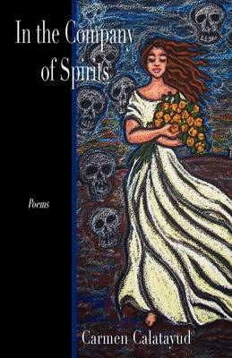 In the Company of Spirits (Paperback)