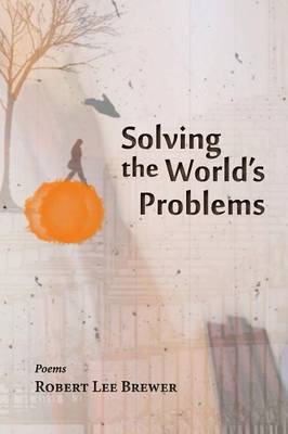 Solving the World's Problems (Paperback)