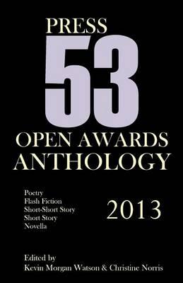 2013 Press 53 Open Awards Anthology (Paperback)
