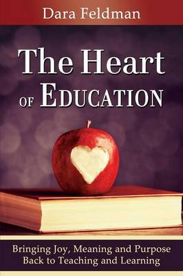 The Heart of Education (Paperback)