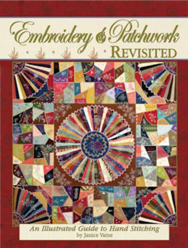 Embroidery & Patchwork Revisited: An Illustrated Guide to Hand Stitching (Paperback)