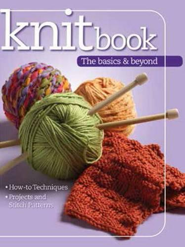 Knit Book Basics And Beyond (Paperback)