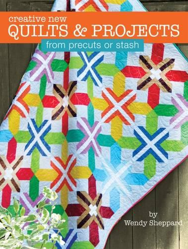 Creative New Quilts & Projects Precut St (Paperback)