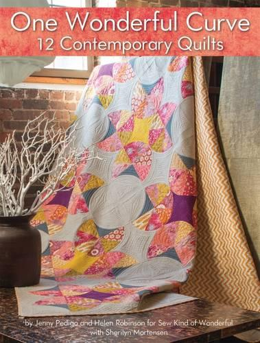 One Wonderful Curve: 12 Contemporary Quilts (Paperback)