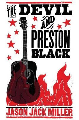 The Devil and Preston Black (Paperback)