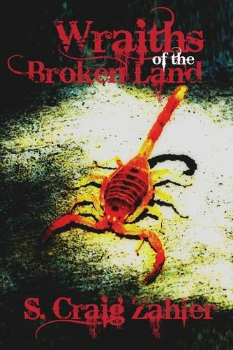 Wraiths of the Broken Land (Paperback)