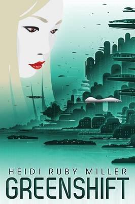 Greenshift (Paperback)