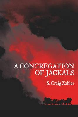 A Congregation of Jackals: Author's Preferred Text (Paperback)