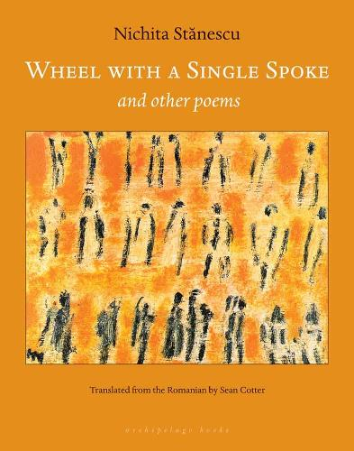 Wheel With A Single Spoke: and other poems (Paperback)