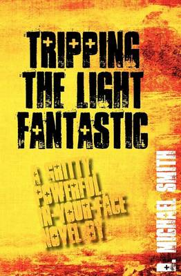 Tripping the Light Fantastic (Paperback)