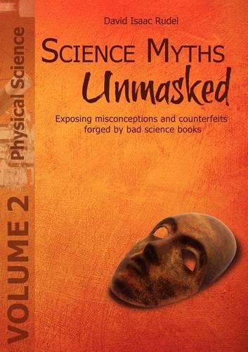 Science Myths Unmasked (Paperback)