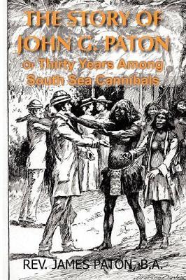The Story of John G. Paton (Paperback)