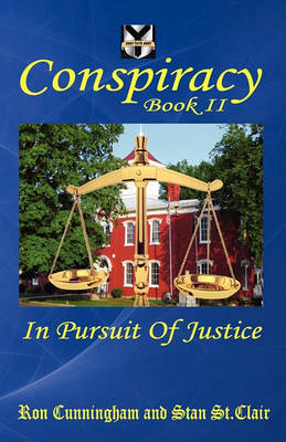 Conspiracy Book II: In Pursuit of Justice (Paperback)