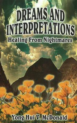 Dreams & Interpretations: Healing from Nightmares (Paperback)