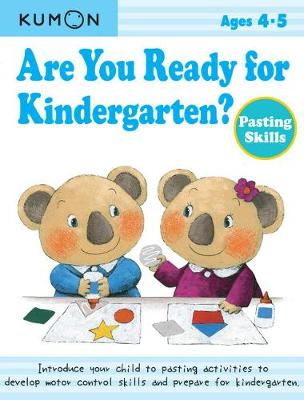 Are You Ready for Kindergarten? Pasting Skills (Paperback)