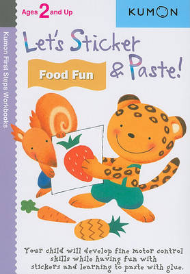 Let's Sticker and Paste! Food Fun (Paperback)