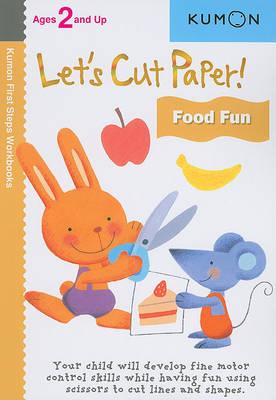 Let's Cut Paper! Food Fun (Paperback)