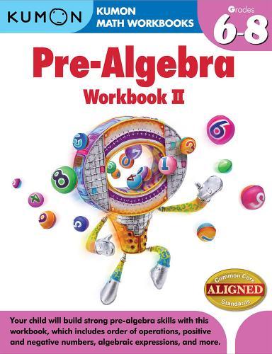 Kumon Pre-algebra Workbook Ii (Paperback)