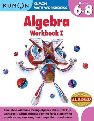 Kumon Algebra Workbook I (Paperback)