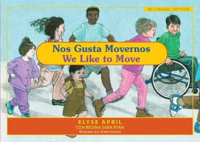 We Like to Move - Spanish / English Edition: Exercise is Fun (Paperback)